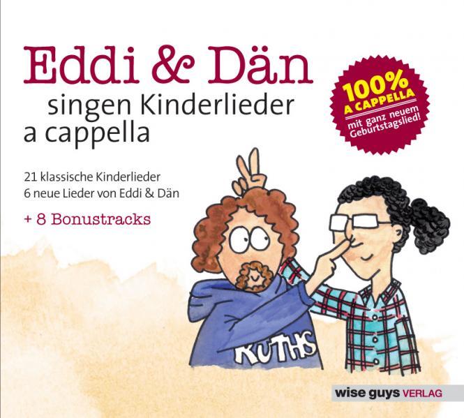 Eddi und Dän singen Kinderlieder a cappella VOL 1