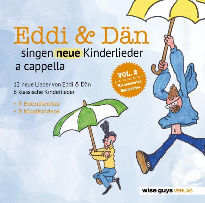 Eddi und Dän singen NEUE Kinderlieder a cappella VOL 2